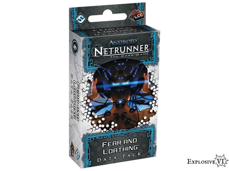 Android-Netrunner-Fear-and-Loathing