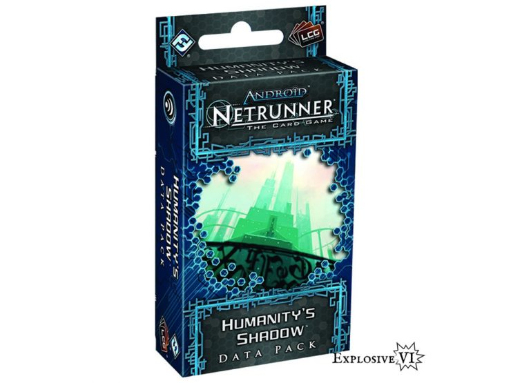 Android-Netrunner-Humanitys-Shadow