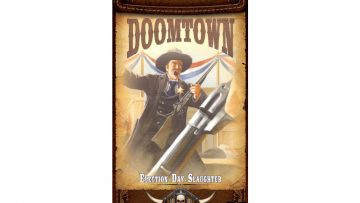 Doomtown Saddlebag Election Day Slaughter