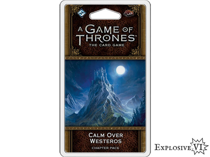 Game of Thrones Card Game Calm Over Westeros Chapter Pack expansion