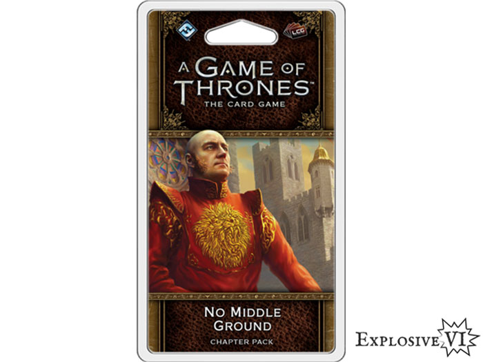 Game of Thrones Card Game No Middle Ground Chapter Pack